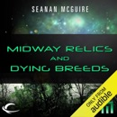 Midway Relics and Dying Breeds: A METAtropolis Story (Unabridged) MP3 Audiobook