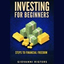 Investing for Beginners: Steps to Financial Freedom (Unabridged) mp3 descargar