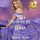 Believe in Love: Scandal Meets Love, Book 5 (Unabridged) MP3 Audiobook