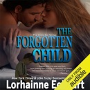 The Forgotten Child: Finding Love: The Outsider Series, Volume 1 (Unabridged) MP3 Audiobook