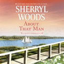 About That Man: Trinity Harbor, Book 1 (Unabridged) MP3 Audiobook