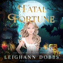 Fatal Fortune: Blackmoore Sisters Cozy Mysteries Book 8 MP3 Audiobook