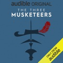 The Three Musketeers: An Audible Original Drama (Original Recording) MP3 Audiobook