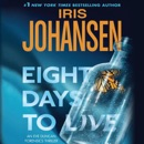 Eight Days to Live: An Eve Duncan Forensics Thriller (Unabridged) MP3 Audiobook