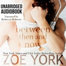 Between Then and Now MP3 Audiobook