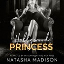 Hollywood Princess: Hollywood Royalty, Book 2 (Unabridged) MP3 Audiobook