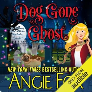 Dog Gone Ghost (Unabridged) E-Book Download