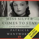 Miss Silver Comes to Stay: Miss Silver, Book 16 (Unabridged) MP3 Audiobook