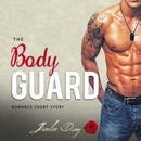 The Bodyguard: Romance Short Story MP3 Audiobook