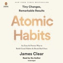 Atomic Habits: An Easy & Proven Way to Build Good Habits & Break Bad Ones (Unabridged) audiobook