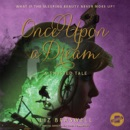 Once upon a Dream: A Twisted Tale MP3 Audiobook