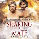 Sharing a Mate: A Kindred Tales M/F/M Novel (Brides of the Kindred) MP3 Audiobook