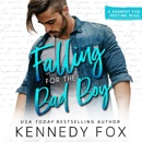 Falling for the Bad Boy MP3 Audiobook