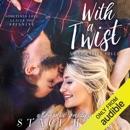 With a Twist: Bad Habits, Book 1 (Unabridged) MP3 Audiobook