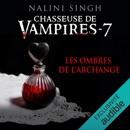 Les ombres de l'archange: Chasseuse de vampires 7 MP3 Audiobook