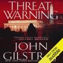 Threat Warning (Unabridged) MP3 Audiobook