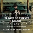 The Plague of Thieves Affair: A Carpenter and Quincannon Mystery MP3 Audiobook