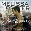 Wild Boys After Dark: Jackson: Wild Billionaires After Dark, Book 3 (Unabridged) MP3 Audiobook