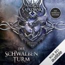 Der Schwalbenturm: The Witcher 4 MP3 Audiobook