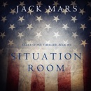 Situation Room (a Luke Stone Thriller—Book #3) MP3 Audiobook