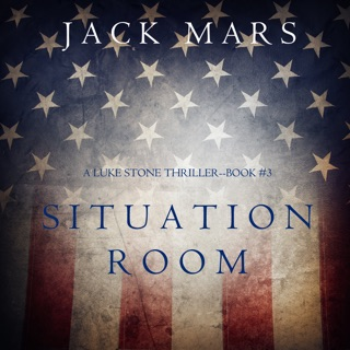 Situation Room (a Luke Stone Thriller—Book #3) E-Book Download