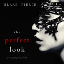 Perfect Look, The (A Jessie Hunt Psychological Suspense Thriller—Book Six) MP3 Audiobook