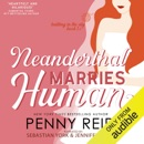 Neanderthal Marries Human: A Smarter Romance: Knitting in the City, Book 1.5 (Unabridged) MP3 Audiobook