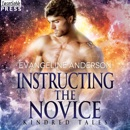 Instructing the Novice: A Kindred Tales PLUS Novel: Brides of the Kindred MP3 Audiobook
