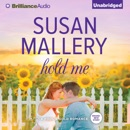 Hold Me: A Fool's Gold Romance, Book 16 (Unabridged) MP3 Audiobook