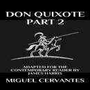 Don Quixote: Part 2 - Adapted for the Contemporary Reader: Modern Classics (Unabridged) mp3 descargar
