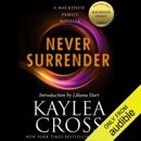Never Surrender: A MacKenzie Family Novella (Unabridged) MP3 Audiobook