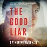The Good Liar (Unabridged)