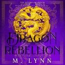 Dragon Rebellion: The Hidden Warrior, Book Two (Unabridged) MP3 Audiobook