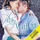 Play with Me (Unabridged) MP3 Audiobook