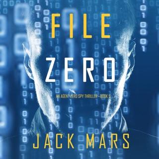 File Zero: An Agent Zero Spy Thriller, Book 5 (Unabridged) E-Book Download