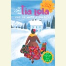 De como tia Lola vino (de visita) a quedarse (How Aunt Lola Came to (Visit) Stay Spanish Edition) (Unabridged) MP3 Audiobook