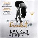 The Decadent Gift (Unabridged) MP3 Audiobook