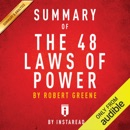 Summary of The 48 Laws of Power: by Robert Greene Includes Analysis (Unabridged) MP3 Audiobook