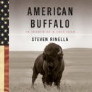 American Buffalo: In Search of a Lost Icon (Unabridged) MP3 Audiobook