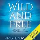 Wild and Free (Unabridged) MP3 Audiobook