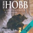 La voie magique: L'Assassin royal 5 MP3 Audiobook