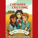 Cheshire Crossing (Unabridged) MP3 Audiobook