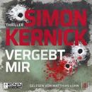 Vergebt mir - Dennis Milne 1 (Ungekürzt) MP3 Audiobook