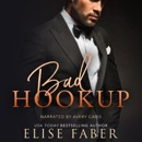 Bad Hookup: Billionaire's Club, Book 4 (Unabridged) MP3 Audiobook
