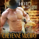 Hot for You: Riding Tall, Book 7 (Unabridged) MP3 Audiobook
