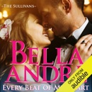 Every Beat of My Heart: The Sullivans (Wedding Novella) (Unabridged) MP3 Audiobook