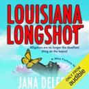 Louisiana Longshot: A Miss Fortune Mystery, Book 1 (Unabridged) MP3 Audiobook