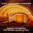 N B C University Theater - For Whom the Bells Toll MP3 Audiobook
