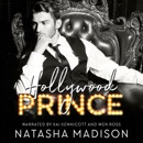 Hollywood Prince: Hollywood Royalty, Book 3 (Unabridged) MP3 Audiobook