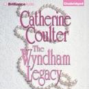 The Wyndham Legacy: Legacy, Book 1 (Unabridged) MP3 Audiobook